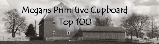 Megans Primitive Cupboard Top 100 List
